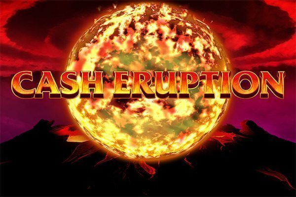 Cash Eruption