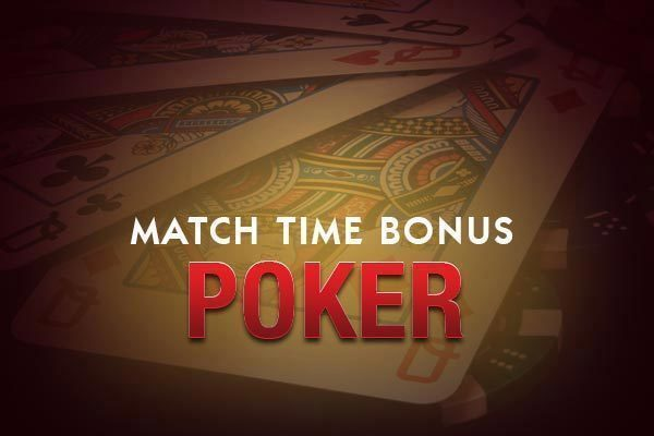 Match Time Bonus poker