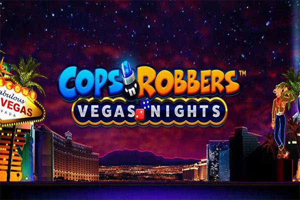 Cops and robbers vegas nights